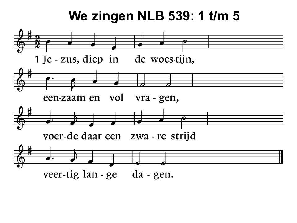 We zingen NLB 539: 1 t/m 5