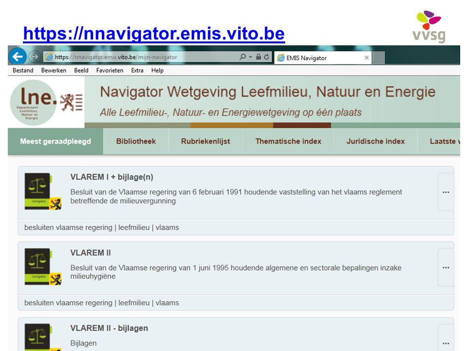 VVSG - https://nnavigator.emis.vito.be Omgevingsvergunning - Vlarem voor stedenbouwkundigen18 -02-12-2014