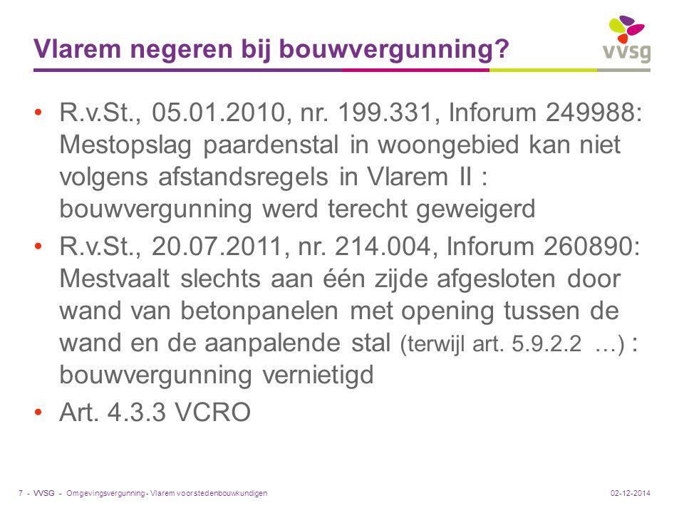 VVSG - Vlarem negeren bij bouwvergunning. R.v.St., 05.01.2010, nr.