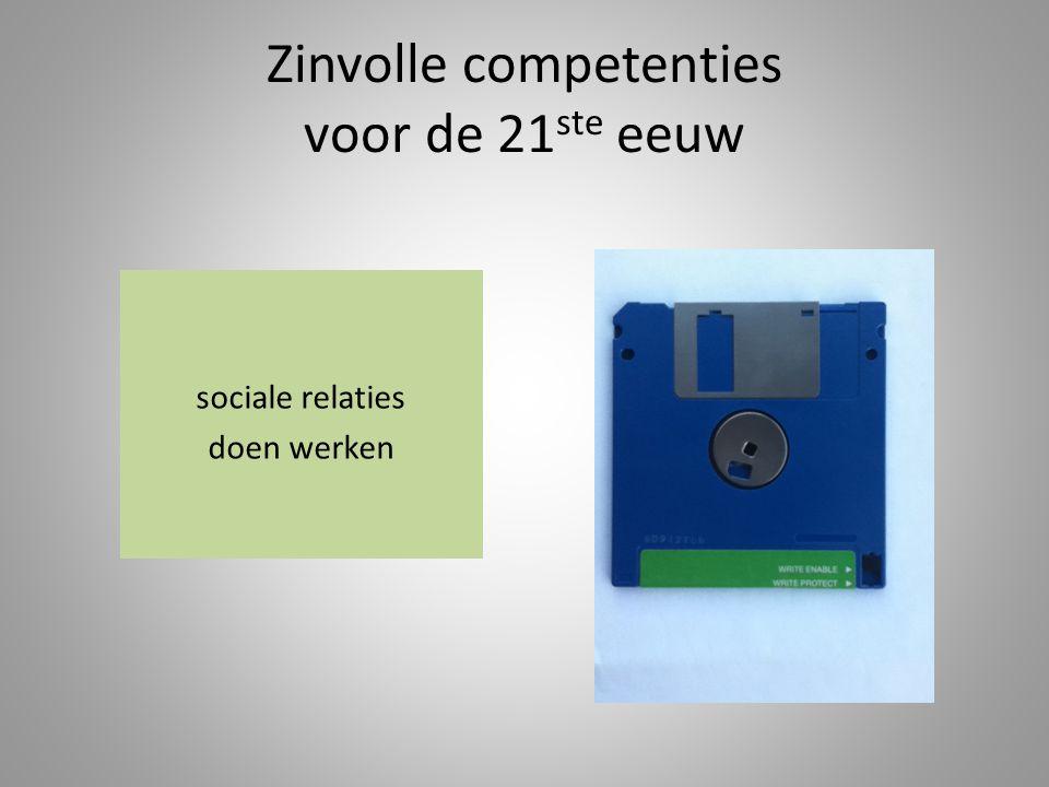 Zinvolle competenties voor de 21 ste eeuw sociale relaties doen werken