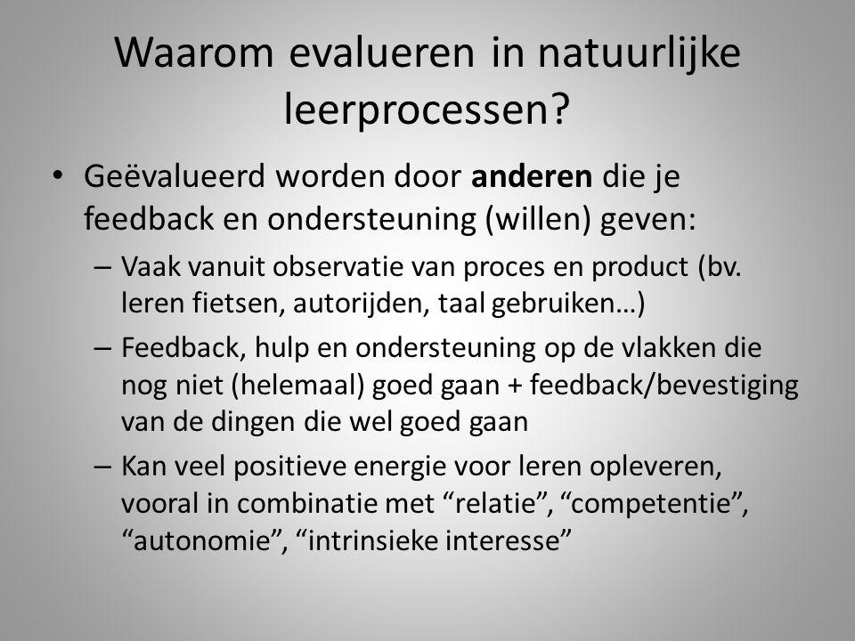 Waarom evalueren in natuurlijke leerprocessen.