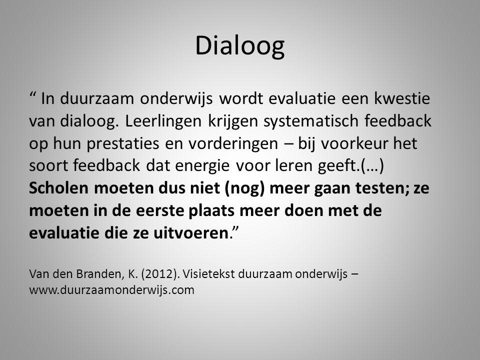 Dialoog In duurzaam onderwijs wordt evaluatie een kwestie van dialoog.