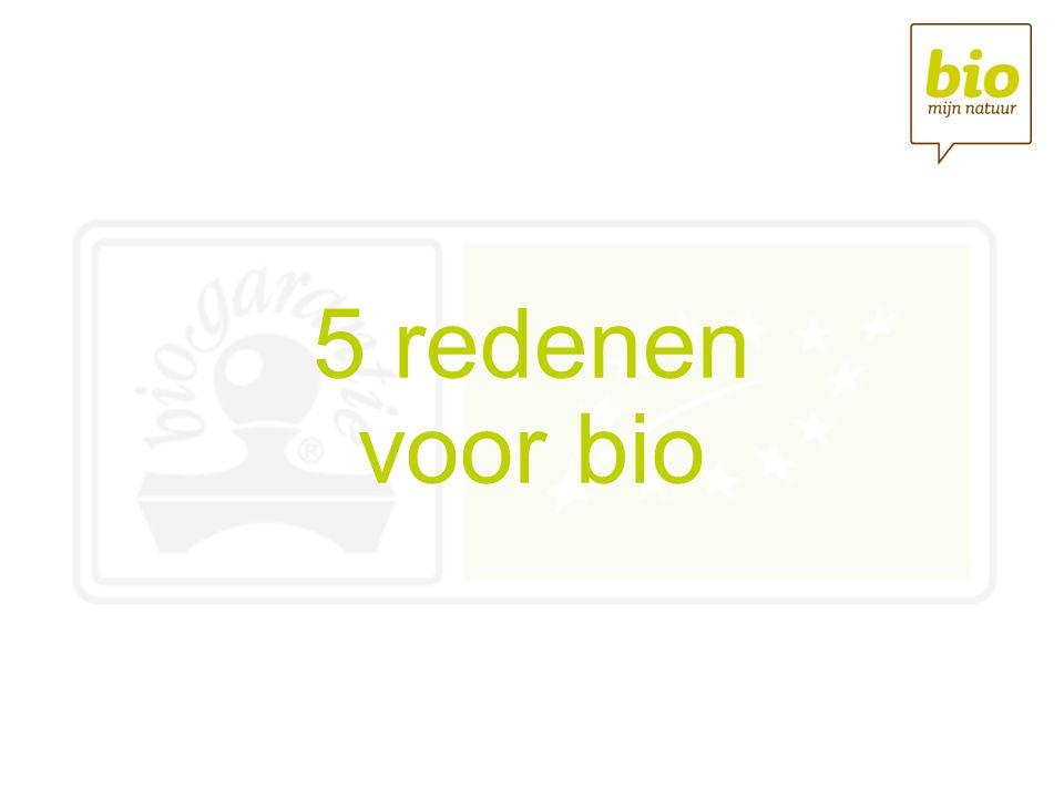 5 redenen voor bio