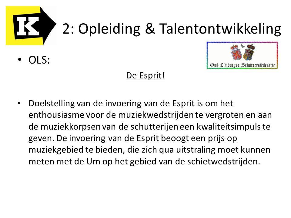 OLS: De Esprit! Doelstelling van de invoering van de Esprit is om het enthousiasme voor de muziekwedstrijden te vergroten en aan de muziekkorpsen van