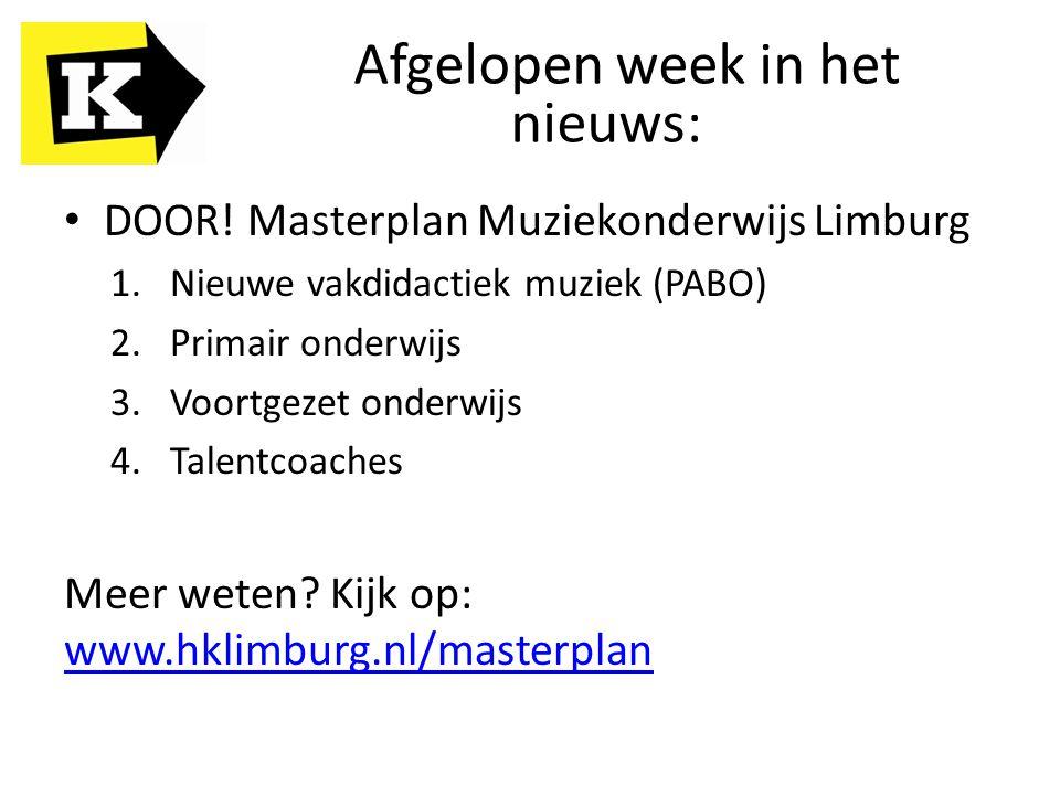 DOOR! Masterplan Muziekonderwijs Limburg 1.Nieuwe vakdidactiek muziek (PABO) 2.Primair onderwijs 3.Voortgezet onderwijs 4.Talentcoaches Meer weten? Ki