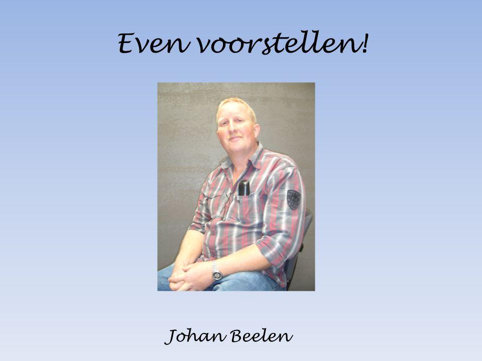 Even voorstellen! Johan Beelen