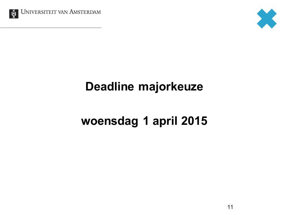 Deadline majorkeuze woensdag 1 april 2015 11