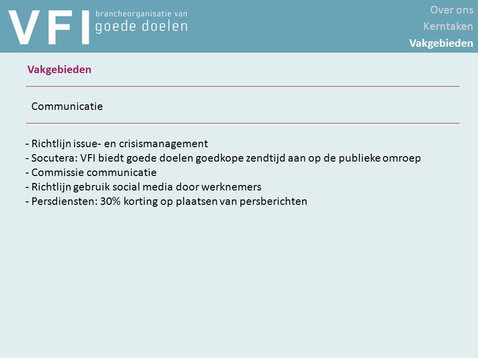 - Richtlijn issue- en crisismanagement - Socutera: VFI biedt goede doelen goedkope zendtijd aan op de publieke omroep - Commissie communicatie - Richt