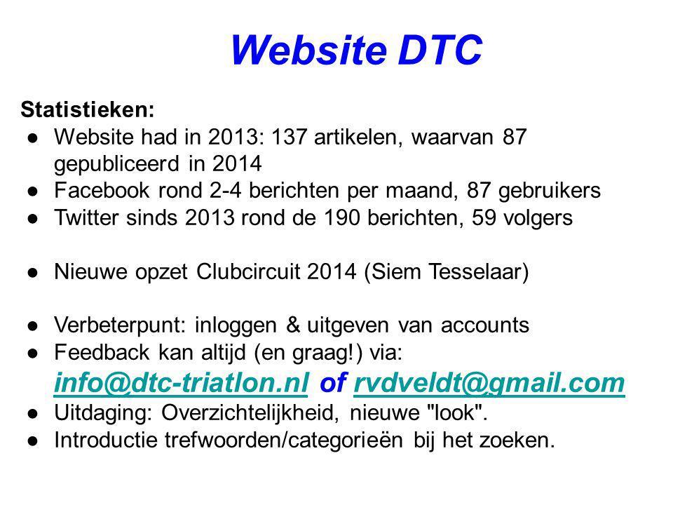Website DTC Statistieken: ●Website had in 2013: 137 artikelen, waarvan 87 gepubliceerd in 2014 ●Facebook rond 2-4 berichten per maand, 87 gebruikers ●