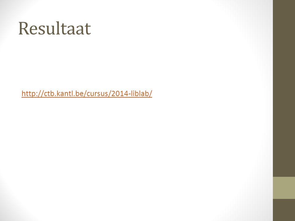 Resultaat http://ctb.kantl.be/cursus/2014-liblab/