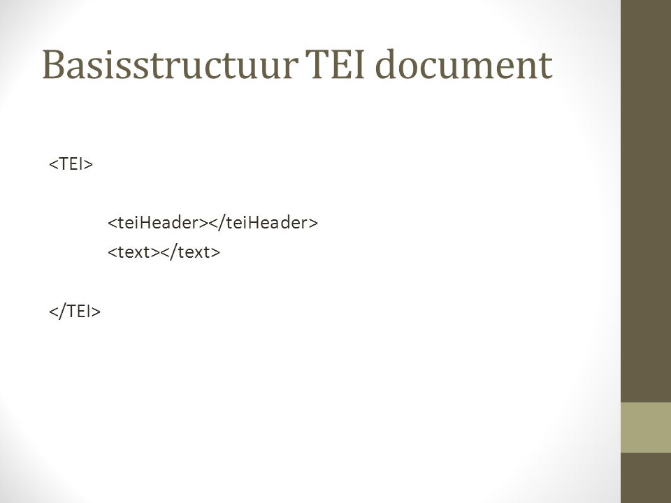 Basisstructuur TEI document