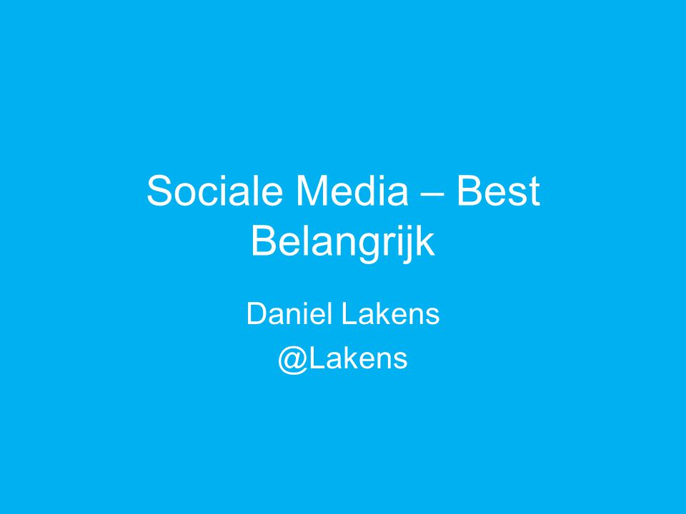 Sociale Media – Best Belangrijk Daniel Lakens @Lakens