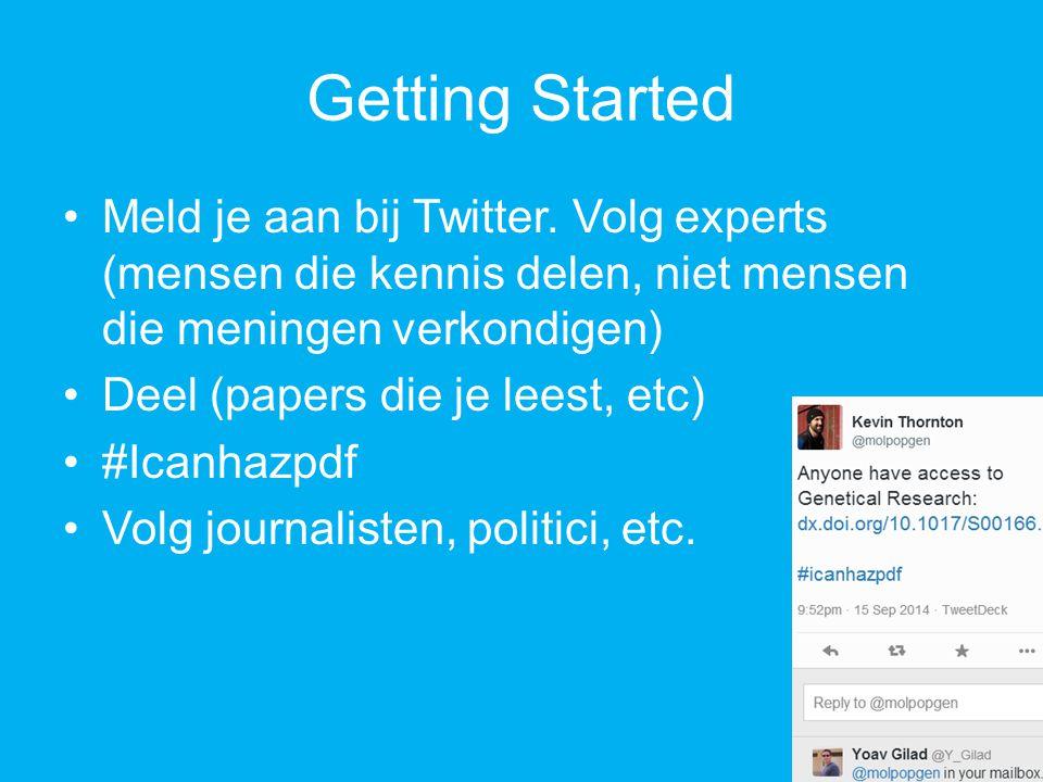 Getting Started Meld je aan bij Twitter.