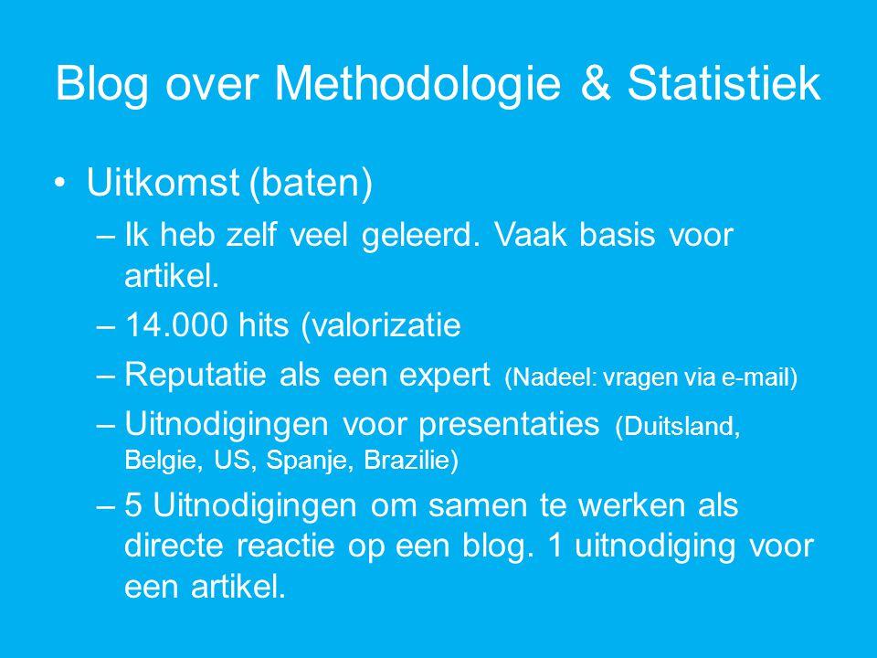 Blog over Methodologie & Statistiek Uitkomst (baten) –Ik heb zelf veel geleerd.