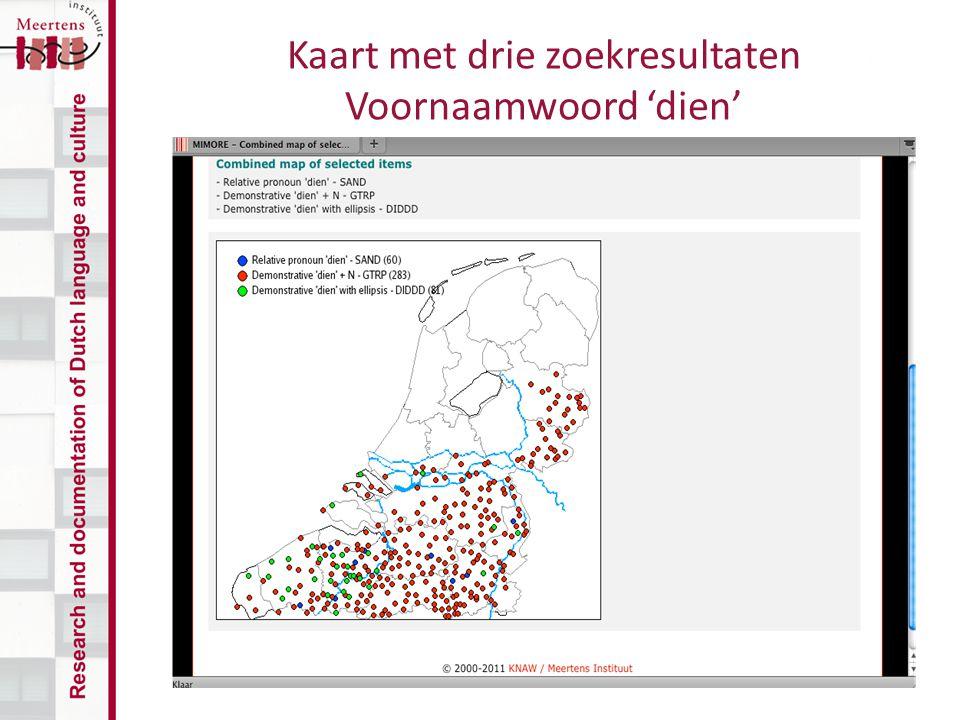 Kaart met drie zoekresultaten Voornaamwoord 'dien'