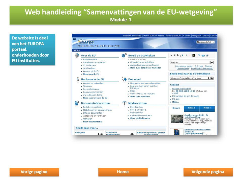 De website is deel van het EUROPA portaal, onderhouden door EU instituties.