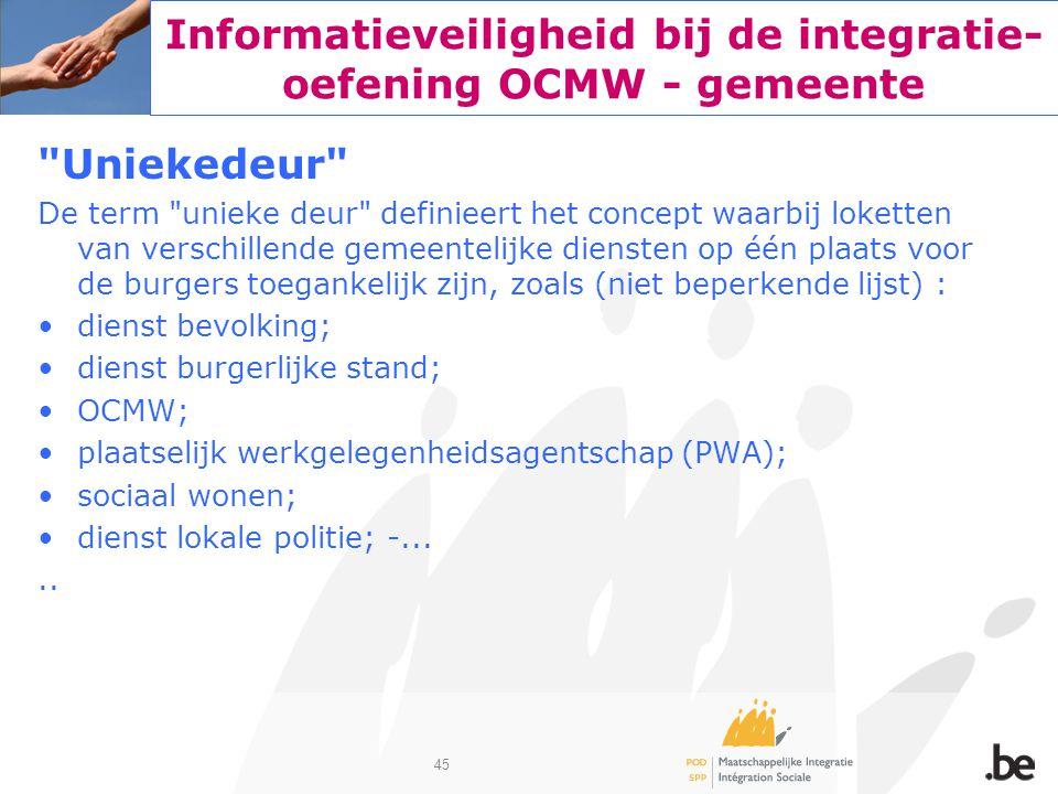 45 Informatieveiligheid bij de integratie- oefening OCMW - gemeente