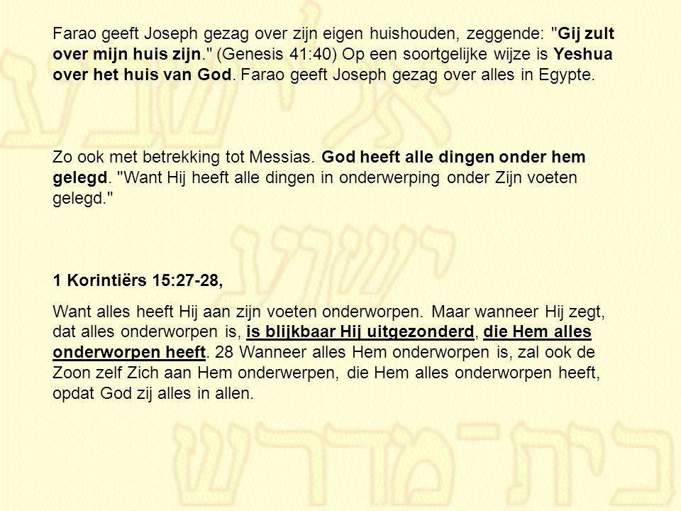 Farao geeft Joseph gezag over zijn eigen huishouden, zeggende: