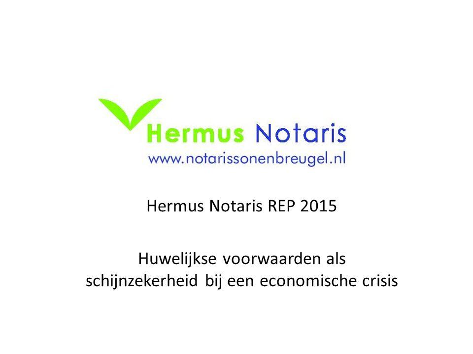 Hermus Notaris REP 2015 Huwelijkse voorwaarden als schijnzekerheid bij een economische crisis