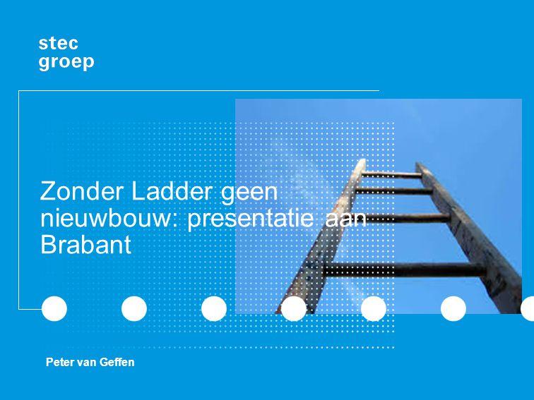 Zonder Ladder geen nieuwbouw: presentatie aan Brabant Peter van Geffen