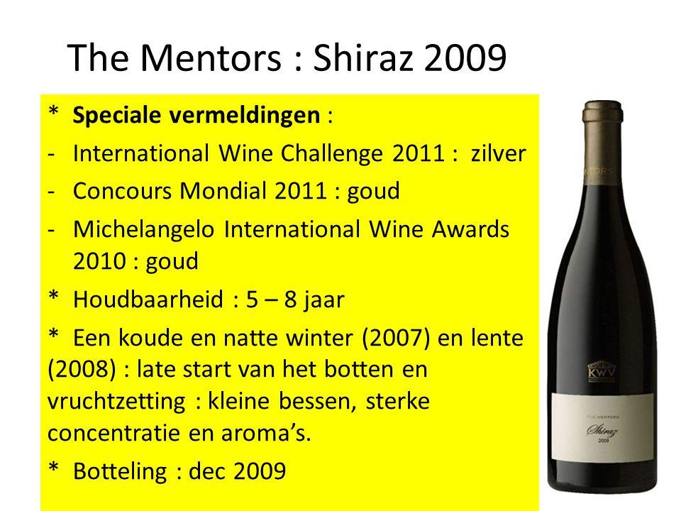 The Mentors : Shiraz 2009 * Speciale vermeldingen : -International Wine Challenge 2011 : zilver -Concours Mondial 2011 : goud -Michelangelo Internatio