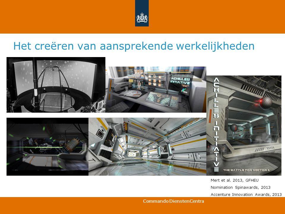 Commando DienstenCentra Mert et al. 2013, GFHEU Nomination Spinawards, 2013 Accenture Innovation Awards, 2013 Het creëren van aansprekende werkelijkhe