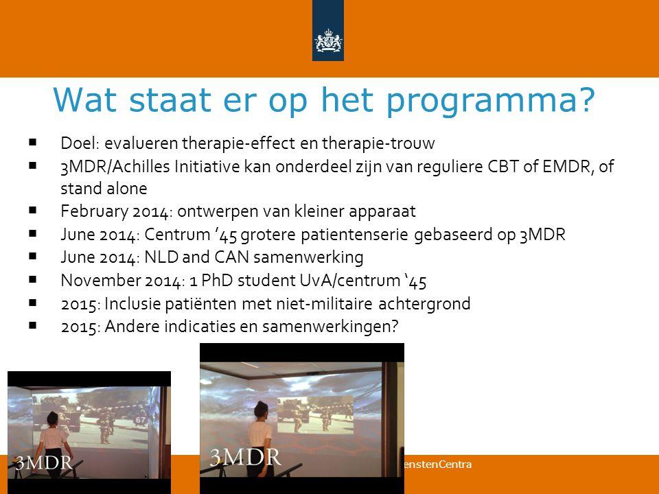 Commando DienstenCentra Wat staat er op het programma?  Doel: evalueren therapie-effect en therapie-trouw  3MDR/Achilles Initiative kan onderdeel zi