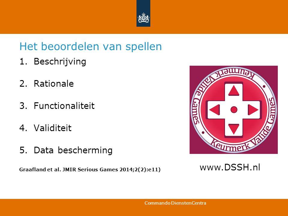 Commando DienstenCentra Het beoordelen van spellen 1.Beschrijving 2.Rationale 3.Functionaliteit 4.Validiteit 5.Data bescherming Graafland et al. JMIR