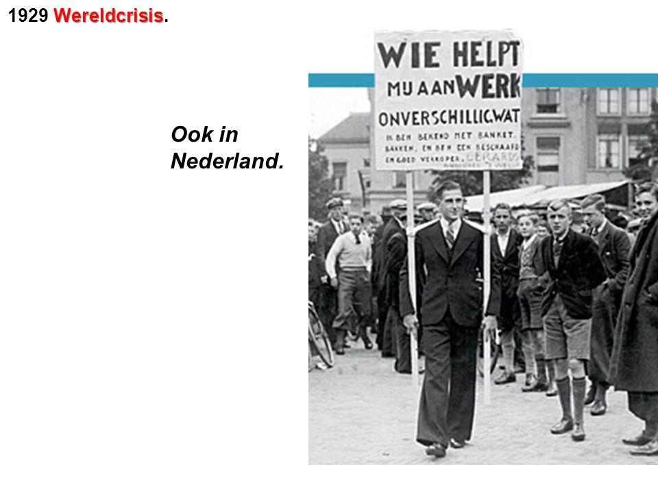 Ook in Nederland.