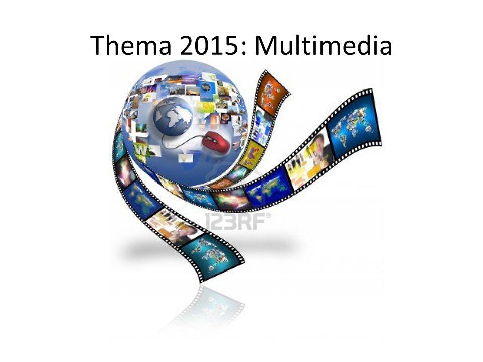 Thema 2015: Multimedia