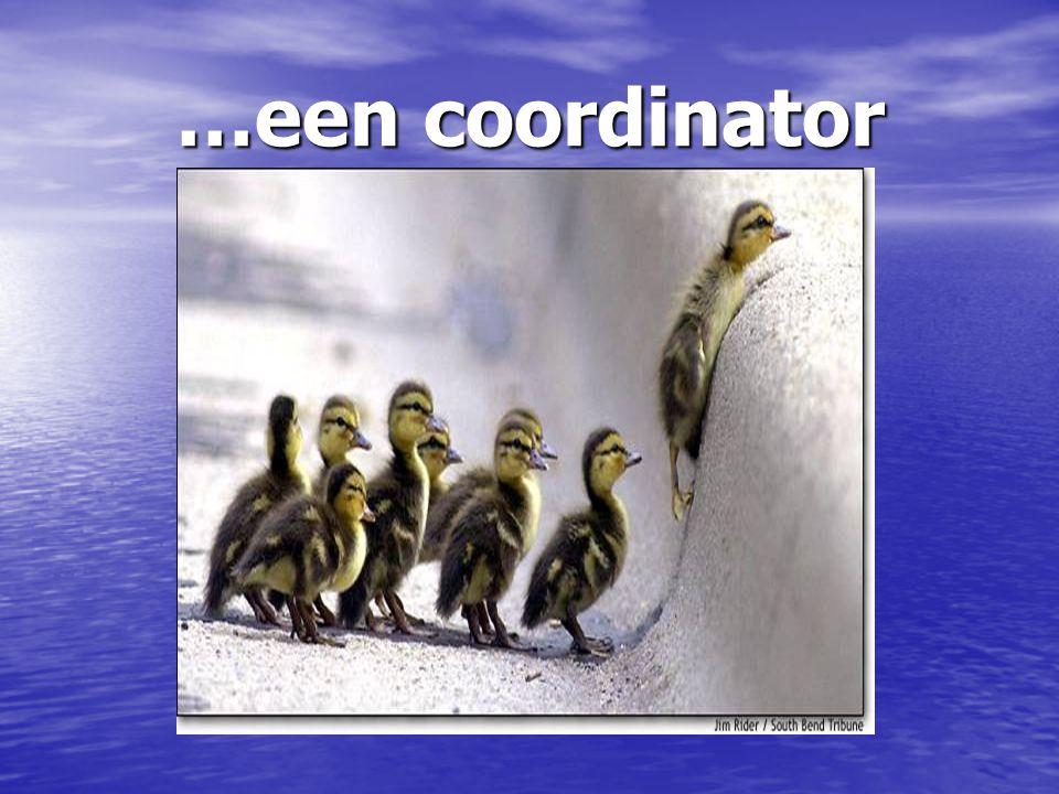 …een coordinator