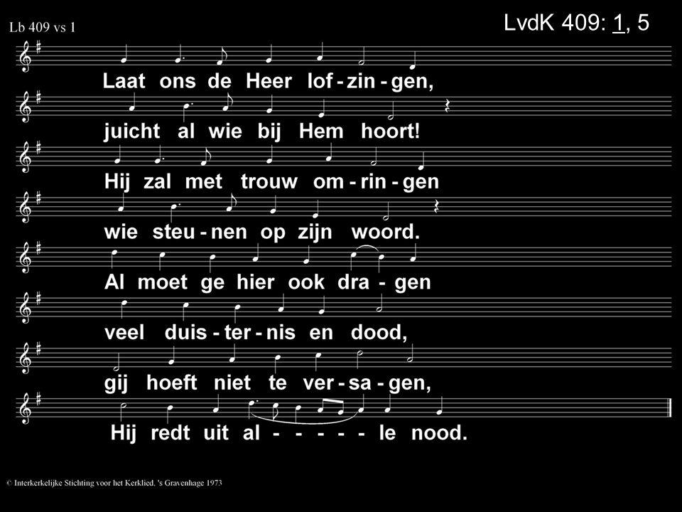 LvdK 409: 1, 5