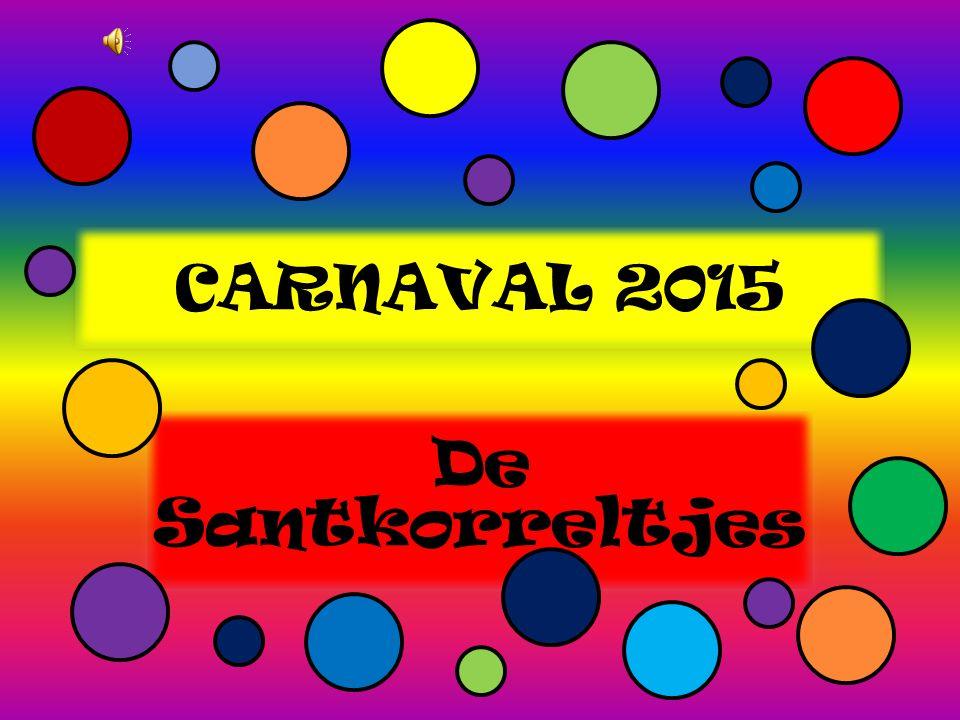 CARNAVAL 2015 De Santkorreltjes