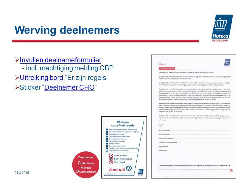Werving deelnemers  Invullen deelnameformulier - incl.