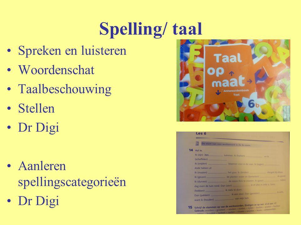 Spelling/ taal Spreken en luisteren Woordenschat Taalbeschouwing Stellen Dr Digi Aanleren spellingscategorieën Dr Digi