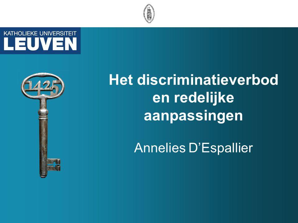 Het discriminatieverbod en redelijke aanpassingen Annelies D'Espallier