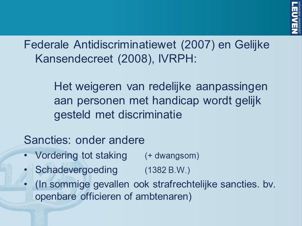 Federale Antidiscriminatiewet (2007) en Gelijke Kansendecreet (2008), IVRPH: Het weigeren van redelijke aanpassingen aan personen met handicap wordt g