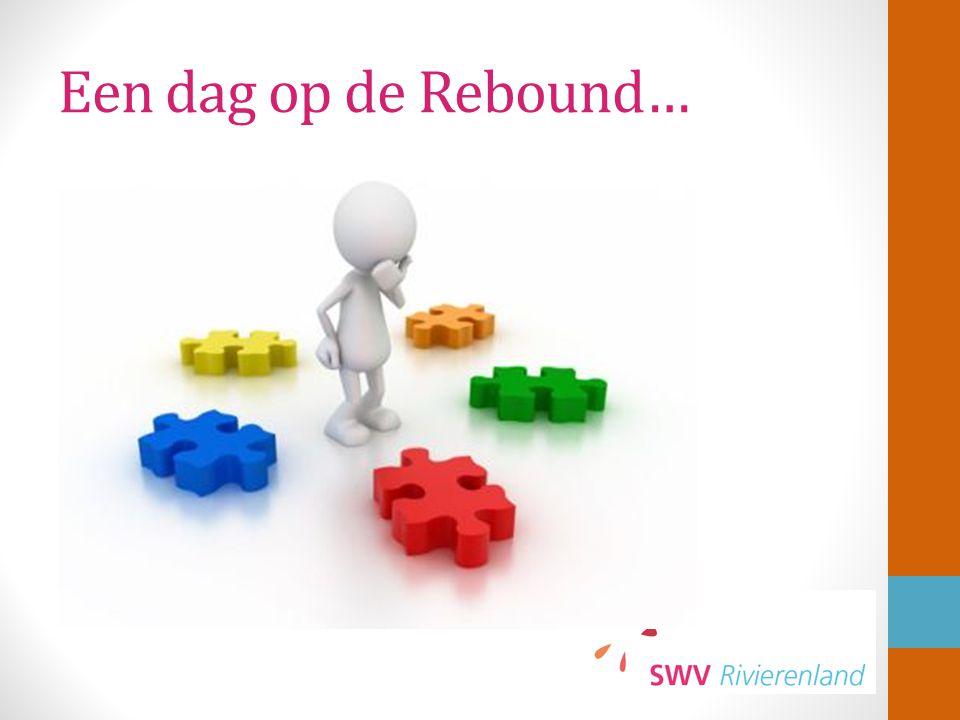 Een dag op de Rebound…