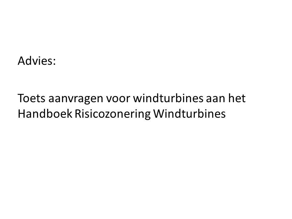 Advies: Toets aanvragen voor windturbines aan het Handboek Risicozonering Windturbines