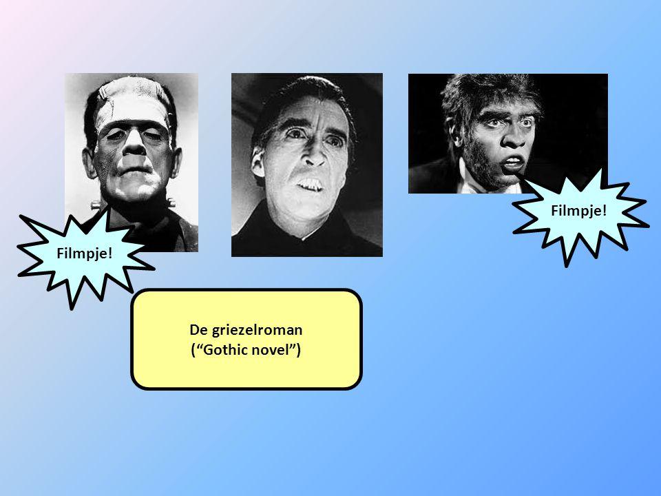 """De griezelroman (""""Gothic novel"""") Filmpje!"""