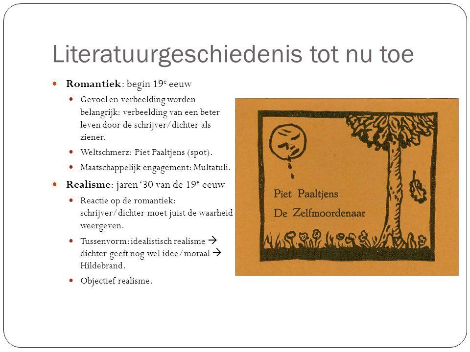 Literatuurgeschiedenis tot nu toe Tachtigers: vanaf 1880 Poëzie van de tachtigers sluit weer meer aan bij de romantiek.
