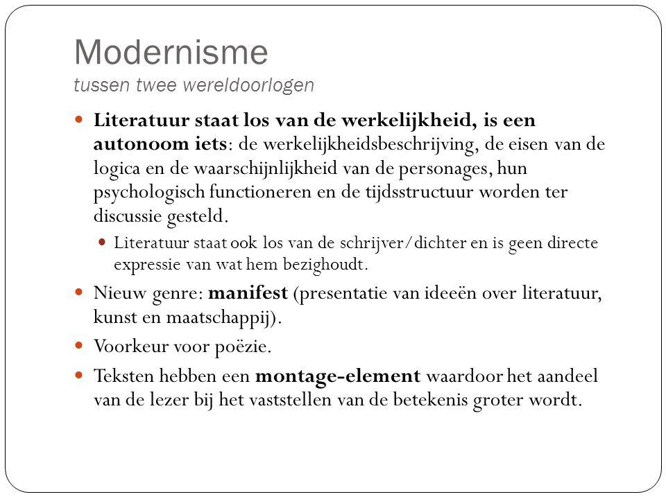 Modernisme tussen twee wereldoorlogen Radicaal = historische avantgarde Futurisme: 1909, Italiaans, dynamische van het moderne leven (stad, techniek) moet in de literatuur tot uiting komen.