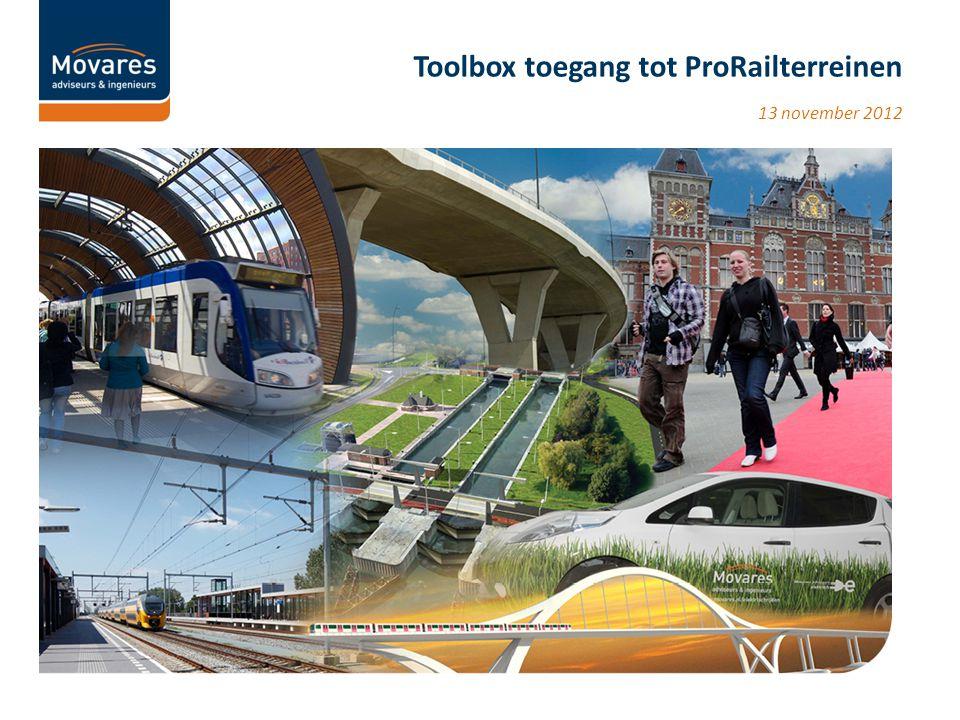 13 november 2012 Toolbox toegang tot ProRailterreinen