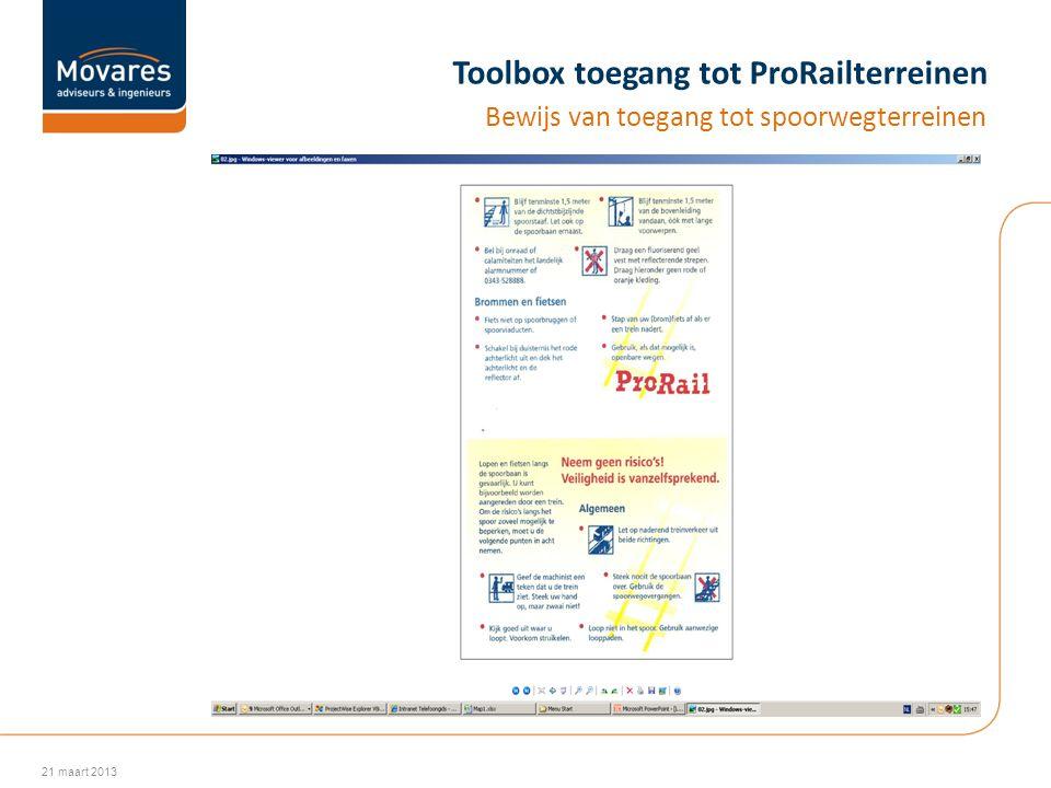 Toolbox toegang tot ProRailterreinen Bewijs van toegang tot spoorwegterreinen 21 maart 2013