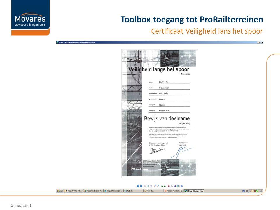 Toolbox toegang tot ProRailterreinen Certificaat Veiligheid lans het spoor 21 maart 2013