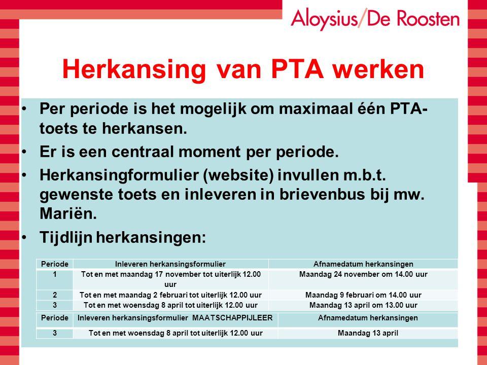 Herkansing van PTA werken Per periode is het mogelijk om maximaal één PTA- toets te herkansen. Er is een centraal moment per periode. Herkansingformul