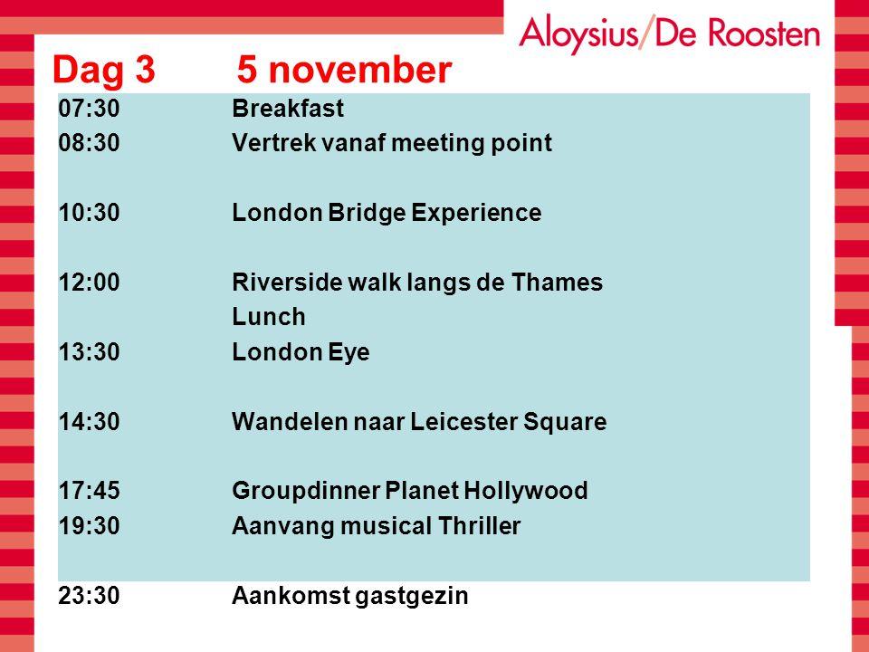 Dag 4 6 november 07:30Breakfast 08:30Vertrek vanaf meeting point 11:00Stadium Tour Arsenal 13:00Lunch 14:00Camden Lock Market (free time tot 16:30) 19:00Dinner + avond in gastgezinnen
