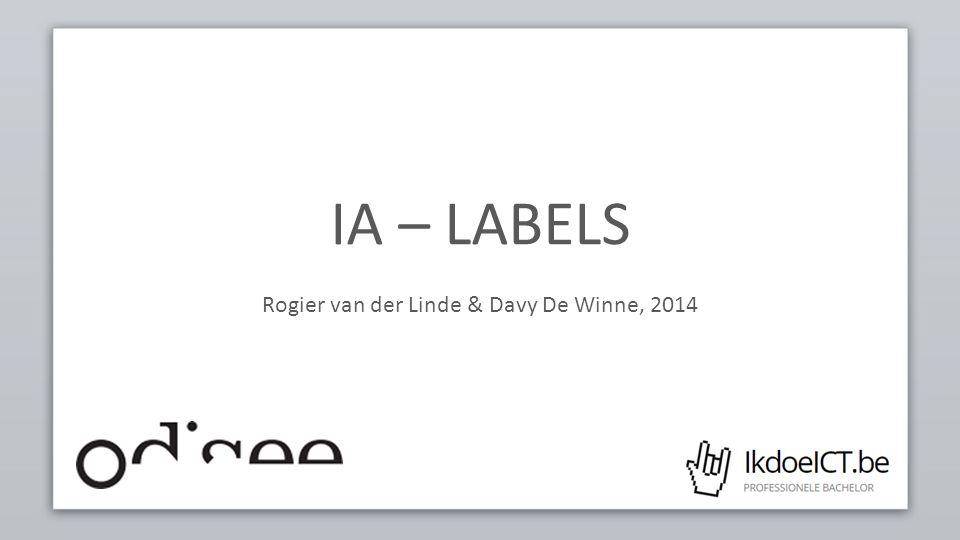 IA – LABELS Rogier van der Linde & Davy De Winne, 2014