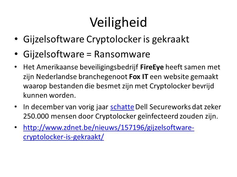 Veiligheid Gijzelsoftware Cryptolocker is gekraakt Gijzelsoftware = Ransomware Het Amerikaanse beveiligingsbedrijf FireEye heeft samen met zijn Nederlandse branchegenoot Fox IT een website gemaakt waarop bestanden die besmet zijn met Cryptolocker bevrijd kunnen worden.