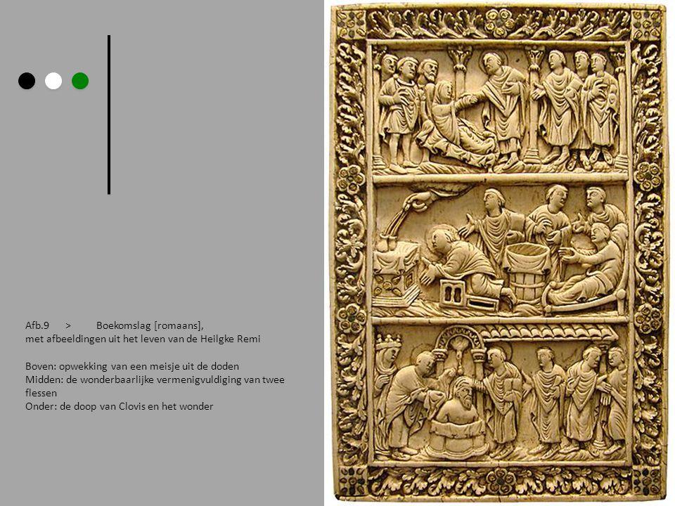 Afb.9 > Boekomslag [romaans], met afbeeldingen uit het leven van de Heilgke Remi Boven: opwekking van een meisje uit de doden Midden: de wonderbaarlijke vermenigvuldiging van twee flessen Onder: de doop van Clovis en het wonder